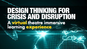 Learn Design Thinking for Crises And Disruption at Regenesys Business School